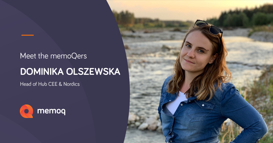 Dominika Olszewska - memoQ's head of CEE&Nordics Hub